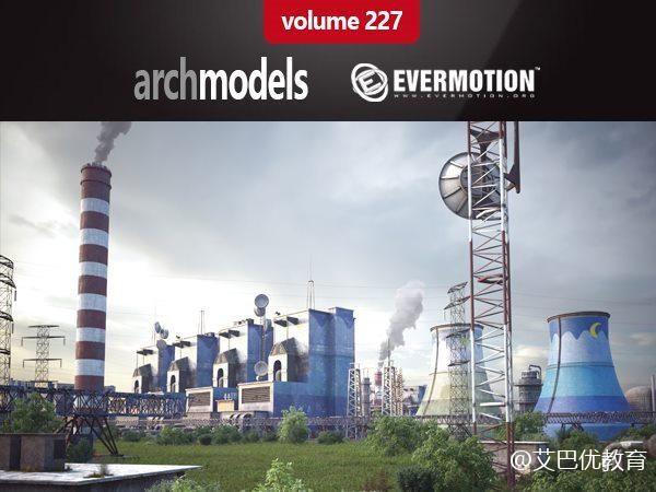 37个天线/能源杆/发电站/油井挖机/变电站/配电房/电线杆3d模型下载 Evermotion Archmodels Vol. 227